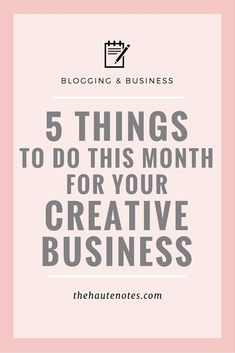 Give your creative business a boost this month with these five super simple tasks!