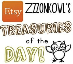 ZzzonkOwl: Etsy Treasuries of the Day! {5-25-14}  A daily selection of some of the most gorgeous treasuries on Etsy!