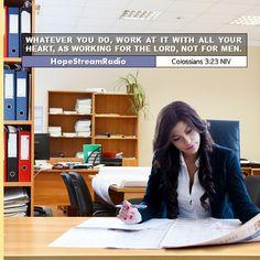 7 Ways to Worship God at Work : HopeStreamRadio Top Bible Verses, Work For The Lord, Worship God, Life