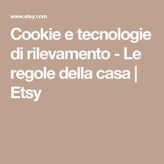 Cookie e tecnologie di rilevamento - Le regole della casa | Etsy
