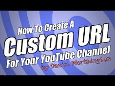 Here's how to create a custom YouTube URL for your YouTube channel.. in less than 2 minutes!