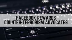 #Facebook have taken a new step towards calling out extremism on #SocialMedia by actively rewarding users who speak out against extremist propaganda...