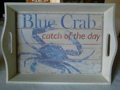Nothing beats chesapeake bay blue crabs! Nifty tray for kitchen  decor