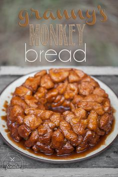 Granny's Monkey Bread: make sure to use only 24 oz biscuits total and cut smaller if using large biscuit tubes instead of skinny ones; top should be deep brown when done; can assemble completely at night and add 5-10 mins to bake time