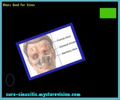 Whats Good For Sinus 104503 - Cure Sinusitis