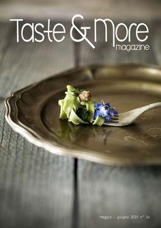 Taste more maggio giugno 2015 Free food web Magazine. Rivista di cucina ed arte culinaria, deliziose ricette da ogni parte d'Italia e dal mondo