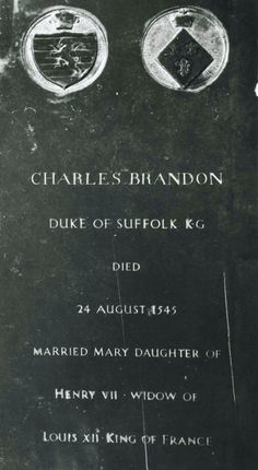 Tomb of Charles Brandon Duke of Suffolk) at St George's Chapel, Windsor Castle. He was buried there at King Henry VIII's expense Uk History, Tudor History, European History, British History, History Facts, Asian History, Strange History, History Class, Family History