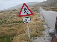 Minefield sign, we didn't get out of our vehicle...  Falkland Islands