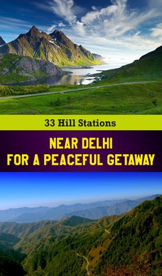 Best Near Delhi- Explore splendor of the soaring Himalayas, cultures & traditions, rapid flowing rivers, murmurs of lush green forests North India, Shimla, Rishikesh, Hill Station, Lush Green, Forests, Rivers, Wanderlust, Explore