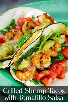 Southern Mom Loves: Grilled Shrimp Tacos with Tomatillo Salsa {Recipe}