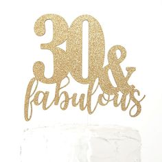 NANASUKO Birthday Cake Topper - 30 & fabulous - Premium quality Made in USA for sale online 50th Birthday Cake Toppers, 80 Birthday Cake, 50th Birthday Decorations, Happy 50th Birthday, Birthday Cake Decorating, 30th Cake Topper, Birthday Wishes, Birthday Ideas, Cupcake Toppers