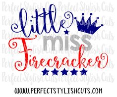 Little Miss Firecracker SVG DXF EPS png Files for Cutting