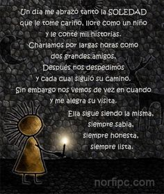 La soledad y yo, poema sobre los encuentros con la soledad, una compañera… Latin Quotes, Amor Quotes, Spanish Quotes, Life Quotes, Thoughts And Feelings, Conte, Friendship Quotes, Quotations, Sad
