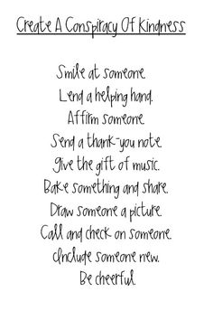 Kindness- it's actually pretty simple...the important things of life...are just that...simple. #kindness