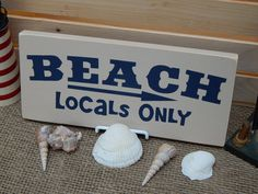 Wooden Beach - Locals Only  Sign, Linen, Handcrafted