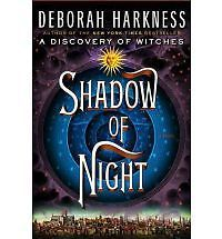 Shadow of Night 1st/1st Deborah Harkness 2012 Hardcover Discovery Of Witches 2