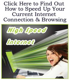 How to Speed Up Your Internet Connection & Browsing. Click on the picture twice for details