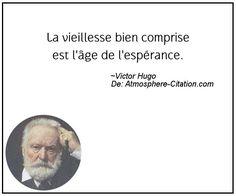 La vieillesse bien comprise est l'âge de l'espérance.  Trouvez encore plus de citations et de dictons sur: http://www.atmosphere-citation.com/populaires/la-vieillesse-bien-comprise-est-lage-de-lesperance.html?