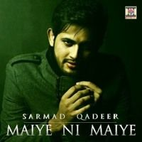 Maiye Ni Maiye (Official Track By Sarmad Qadeer) by Sarmad Qadeer Official on SoundCloud Track, Handsome, Songs, Projects, Fictional Characters, Log Projects, Runway, Truck, Running