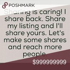 Let's share!!! Sharing is caring! Happy poshing!! You share I share! :) let's reach more people! Let's have fun! Let's sell! Let's shop!!!!! Other