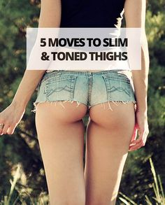 5 MOVES TO SLIM AND TOND THIGHS