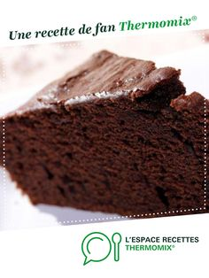 CHOCOLATE CAKE by A fan recipe to find in the category Desserts & Sweets on www.espace-recett …, from Thermomix®. Chocolate Thermomix, Thermomix Desserts, Chocolate Recipes, Chocolate Cake, Best Oatmeal, Watermelon Recipes, Good Foods For Diabetics, Food Cakes, Recipes