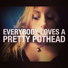 #pretty #pothead #stonerchicks