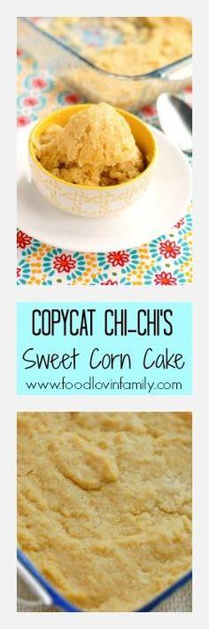 Copycat Chi-Chi's Sweet Corn Cake | http://www.foodlovinfamily.com/copycat-chi-chis-sweet-corn-cake/