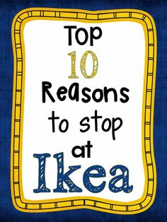 Top 10 Reasons to Stop At Ikea for a teacher - classroom organization, classroom decor, school supplies, back to school!