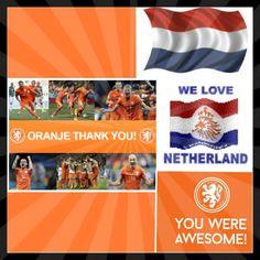 n You Are Awesome, Our Love, Netherlands, Holland, Football, The Nederlands, The Nederlands, Soccer, The Netherlands