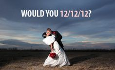 The Wedding Of A Century: 7,231 Couples Plan to Marry on12/12/12