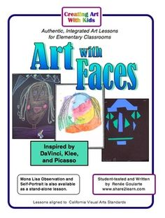 Art Lessons with Faces - inspired by Da Vinci, Klee, and Picasso