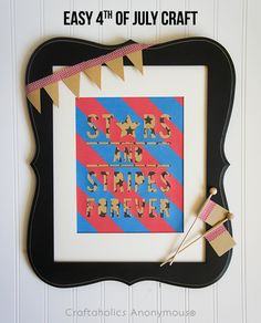 Stars and Stripes decor for the 4th of July www.craftaholicsanonymous.com #fourthofjuly #silhouettecameo #craft