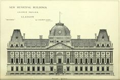 Design for a new Municipal Building, Glasgow