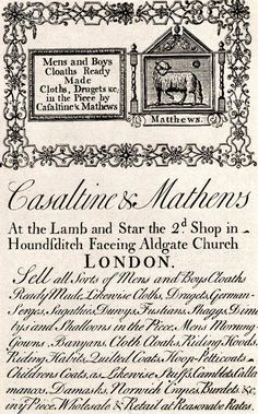 """18th century Trade card: """"Castaline & Matthews At the Lamb and Star the 2d Shop in Houndsditch Faceing Aldgate Church London. Sell all Sorts of Mens and Boys Cloaths...."""""""