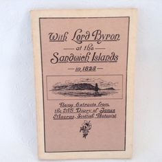 With Lord Byron at the. Sandwich Islands in 1825  Hawaiian history - 1972 by TheWhatNaught on Etsy