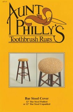 "Bar Stool Cover by Aunt Philly's Toothbrush Rugs. $7.45. Aunt Philly's. Brand New Item / Unopened Product. AP-119. 887570001190. The look of an old fashioned braided rug but so much quicker and easier to create. Each package contains detailed material and tool list and easy-to-follow instructions. This package contains the instructions of a 12"" Bar Stool Cover. Made in USA.. Save 17% Off!"
