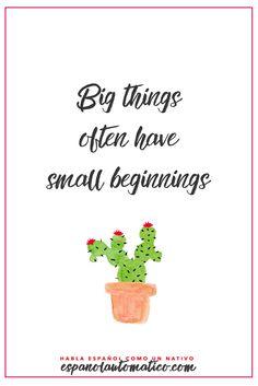 Las cosas grandes a menudo tienen pequeños comienzos / Big things often have… @latorredecora
