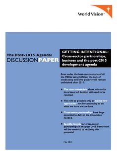 Getting Intentional: Cross-Sector partnerships, business and the post-2015 development agenda | World Vision International