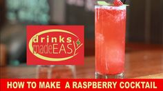 How To Make A Raspberry Cocktail, The Irish Vandal-Drinks Made Easy