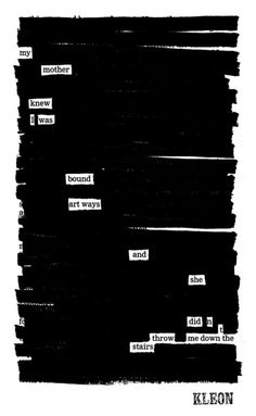 Newspaper blackout poetry by   Austin Kleone.. que ganas me dan de hacerlo!
