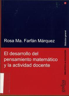 El desarrollo del pensamiento matemático y la actividad docente / Rosa Mª Farfán Márquez