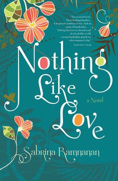 """Read """"Nothing Like Love"""" by Sabrina Ramnanan available from Rakuten Kobo. A sparkling, witty and confident debut from a rising Canadian star whose Trinidadian roots and riotous storytelling heri. Rum Shop, Marilynne Robinson, Teaching Posts, Writing Programs, Beach Reading, O Love, Godly Man, Continuing Education, Losing Her"""