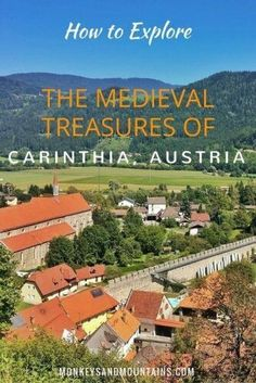 medieval adventure guide to exploring Millstatt, Wörthersee, Maria Wörth and Friesach in Carinthia, Austria