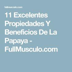 11 Excelentes Propiedades Y Beneficios De La Papaya - FullMusculo.com Medicine, Curcuma Benefits, Basil, Natural Remedies, Diets, Health, People