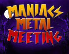 Força Metal BR: Maniacs Metal Meeting: Mais um evento gigante nasc...