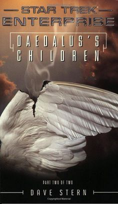 Enterprise: Daedalus's Children Part 2, by David Stern