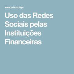 Uso das Redes Sociais pelas Instituições Financeiras