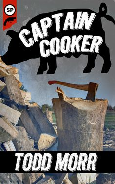 Possible cover for Captain Cooker by Todd Morr.