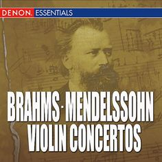 Brahms - Mendelssohn - Violin Concertos - Bamberg Symphonic Chamber Orchestra [Orchestra] - Denon
